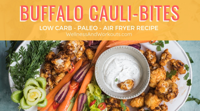 Learn how to make crispy healthy, low-carb paleo Buffalo Cauliflower Bites in your air fryer. Recipe also has a dairy free ranch dressing. #lowcarb #paleo #airfryerrecipe