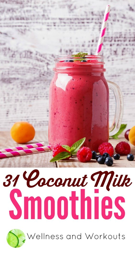 31+ links to coconut milk smoothies--healthy recipes--some are for weight loss (some are keto/low carb!), all can be used for breakfast, snacks or desserts.